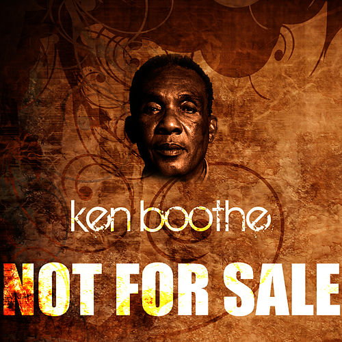 Not For Sale by Ken Boothe