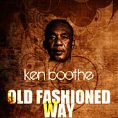 Play & Download Old Fashioned Way by Ken Boothe | Napster