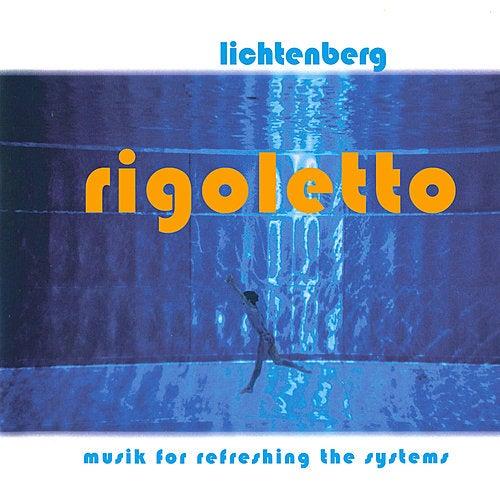 Play & Download Rigoletto by Lichtenberg | Napster