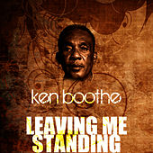 Play & Download Leaving Me Standing by Ken Boothe | Napster