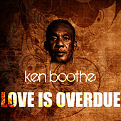 Play & Download Love Is Overdue by Ken Boothe | Napster