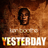 Play & Download Yesterday by Ken Boothe | Napster