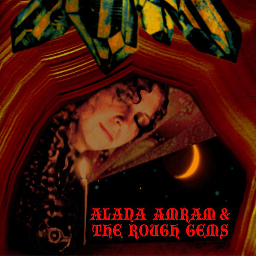 Play & Download Painted Lady by Alana Amram and the Rough Gems | Napster