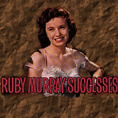 Play & Download Successes by Ruby Murray | Napster