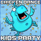 Chicken Dance Kids Party by Chicken Dance Kids Party