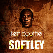 Play & Download Softley by Ken Boothe | Napster
