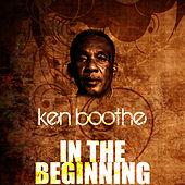 Play & Download In The Beginning by Ken Boothe | Napster