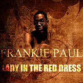 Play & Download Lady In The Red Dress by Frankie Paul | Napster