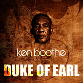 Play & Download Duke Of Earl by Ken Boothe | Napster