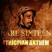 Ethiopian Anthem by Earl Sixteen