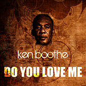 Play & Download Do You Love Me by Ken Boothe | Napster