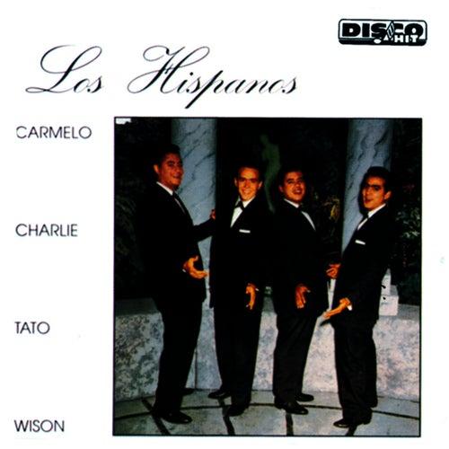 Play & Download Los Hispanos by Los Hispanos | Napster
