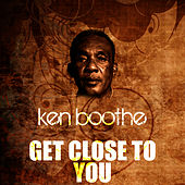 Play & Download Get Close To You by Ken Boothe | Napster
