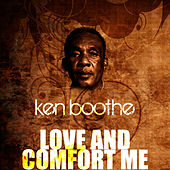 Play & Download Love And Comfort Me by Ken Boothe | Napster