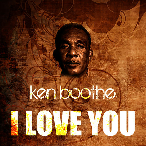 Play & Download I Love You by Ken Boothe | Napster