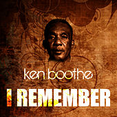Play & Download I Remember by Ken Boothe | Napster