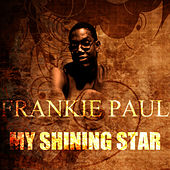 Play & Download My Shining Star by Frankie Paul | Napster