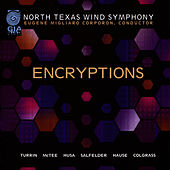 Play & Download Encryptions by North Texas Wind Symphony | Napster