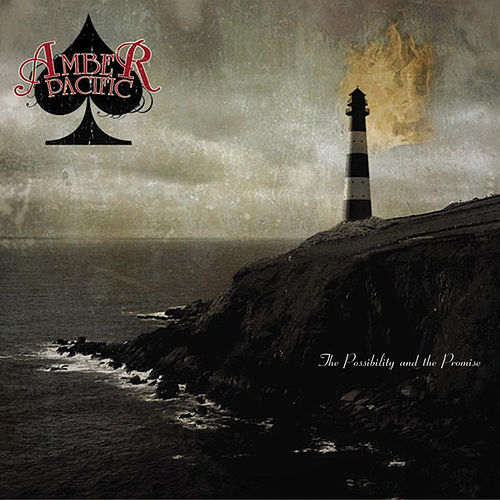 The Possibility and the Promise (Deluxe Edition) by Amber Pacific