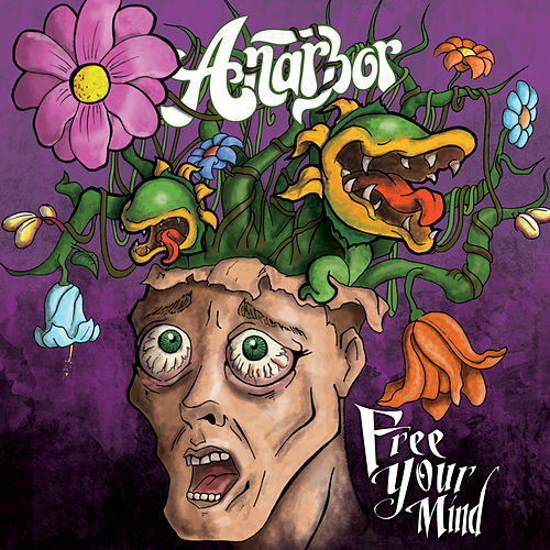 Free Your Mind by Anarbor