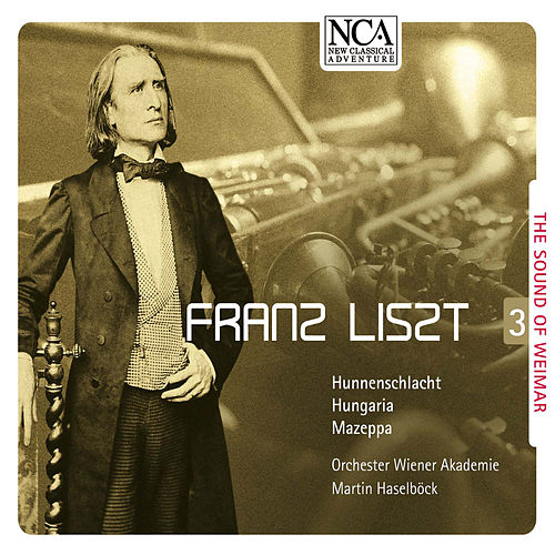 Liszt: The Sound of Weimar 3 by Martin Haselbock