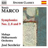 Play & Download Marco: Symphonies Nos. 2, 8 & 9 by Jose Serebrier | Napster