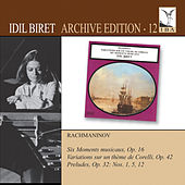 Play & Download Idil Biret Archive Edition, Vol. 12 by Idil Biret | Napster