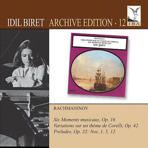 Play & Download Idil Biret Archive Edition, Vol. 12 by Idil Biret | Napster