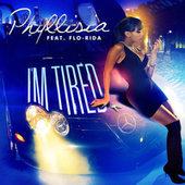Play & Download I'm Tired by Phyllisia | Napster