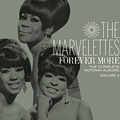Play & Download Forever More: The Complete Motown Albums Vol. 2 by The Marvelettes | Napster