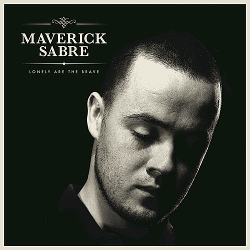 Play & Download Lonely Are The Brave by Maverick Sabre | Napster