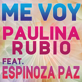 Play & Download Me Voy by Paulina Rubio | Napster