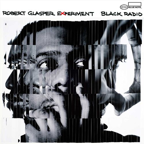 Black Radio by Robert Glasper