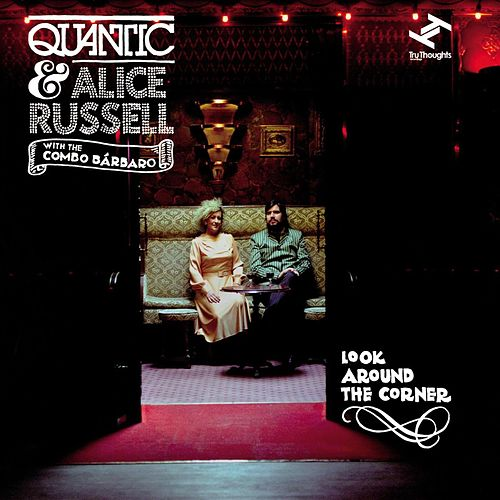 Play & Download Look Around The Corner by Quantic | Napster