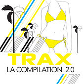 Play & Download Trax La compilation 2.0 by Various Artists | Napster