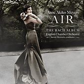 Play & Download Air: The Bach Album by Anne Akiko Meyers | Napster