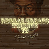 Play & Download Reggae Greats Tribute To Coxsone Dodd by Various Artists | Napster