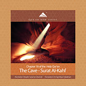 Play & Download The Cave - Surat Al-Kahf (Arabic Recitation with English Translation) by QuranNow | Napster