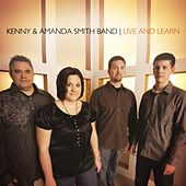 Play & Download Live And Learn by Kenny & Amanda Smith Band | Napster