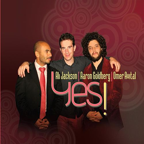 Play & Download Yes! by Aaron Goldberg | Napster