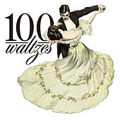 100 Waltzes by Various Artists
