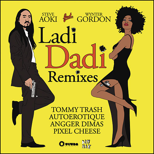 Play & Download Ladi Dadi by Steve Aoki | Napster