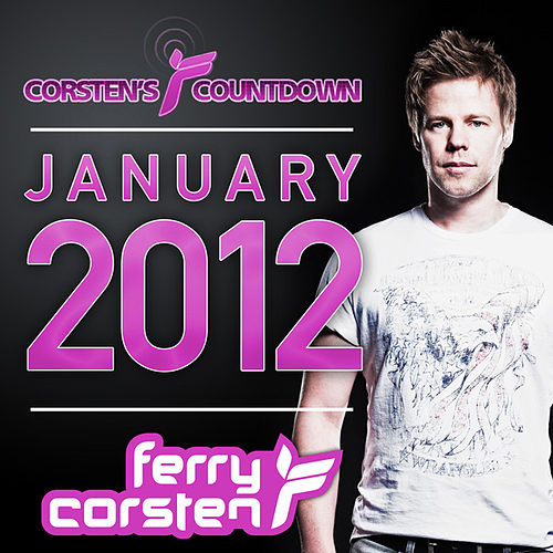 Ferry Corsten presents Corsten's Countdown January 2012 by Various Artists
