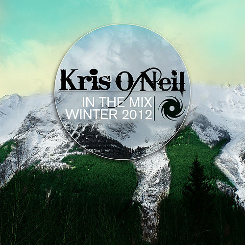 Play & Download Kris O'Neil Winter 2012 by Various Artists | Napster
