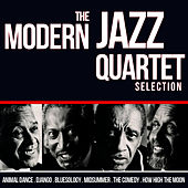 Play & Download The Modern Jazz Quartet Selection by Modern Jazz Quartet | Napster