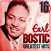 Play & Download Earl Bostic Greatest Hits. 16 Songs by Earl Bostic | Napster