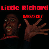 Kansas City by Little Richard