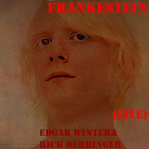Play & Download Frankestein (Live) by Edgar Winter | Napster