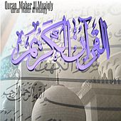 Play & Download Quran Maher Al Muaiqly by Quran قراّن | Napster