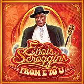 Play & Download From E to U by Enois Scroggins | Napster